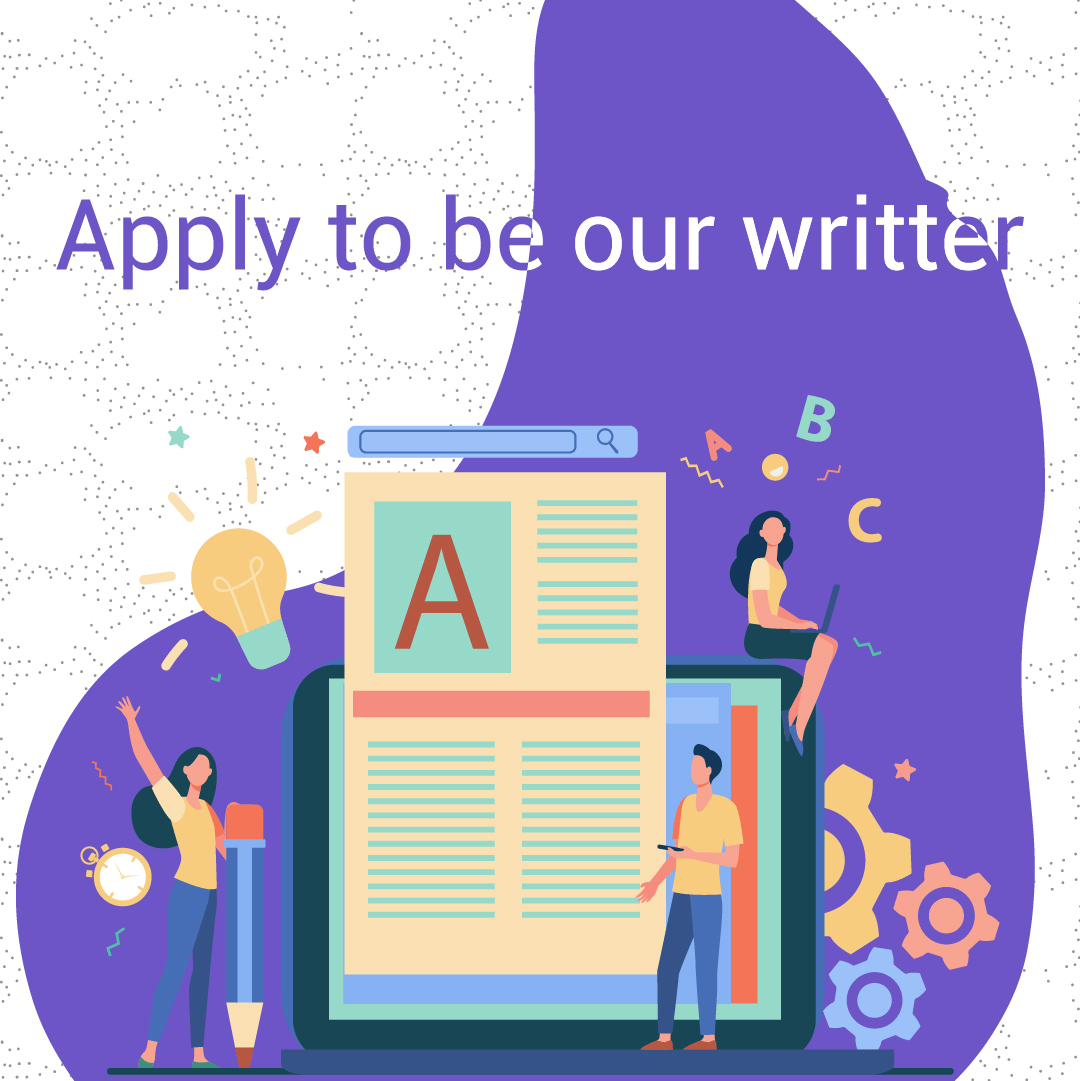 Apply to be one of our writer !